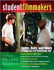 Back Edition Spotlight: December 2007, StudentFilmmakers Magazine
