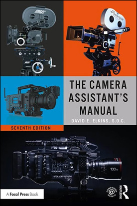 The Camera Assistant's Manual, 7th Edition