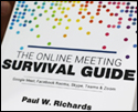 The Online Meeting Survival Guide