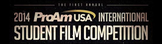 ProAm USA Hosts 2014 International Student Film Competition