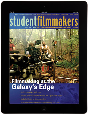 StudentFilmmakers Magazine - Tips, Techniques, and Best Practices