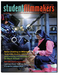 Back Edition Spotlight: October 2006, StudentFilmmakers Magazine