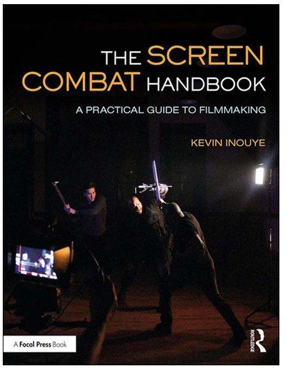 The Screen Combat Handbook by Kevin Inouye