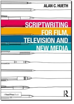 Scriptwriting for Film, Television, and New Media