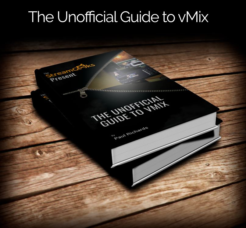 The Unofficial Guide to vMix: Professional Live Video Production For Students
