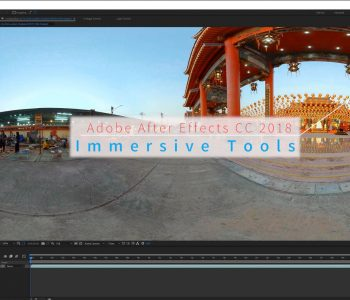 Where are the Immersive Tools in After Effects CC 2018-01