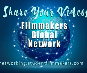 filmmakers_global-network_share-your-videos